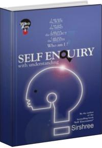 Self Enquiry : With Understanding