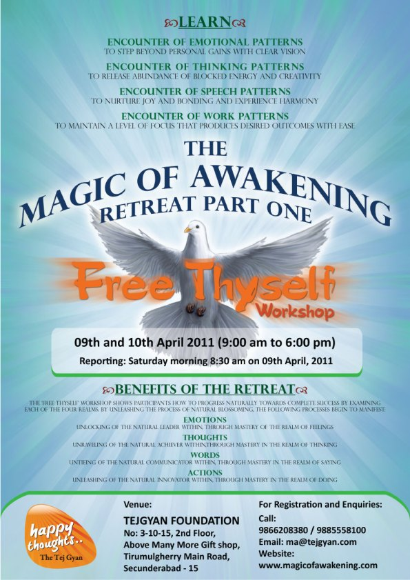 Magic of Awakening Retreat - Part One - 09 & 10 April 11 at Hyderabad