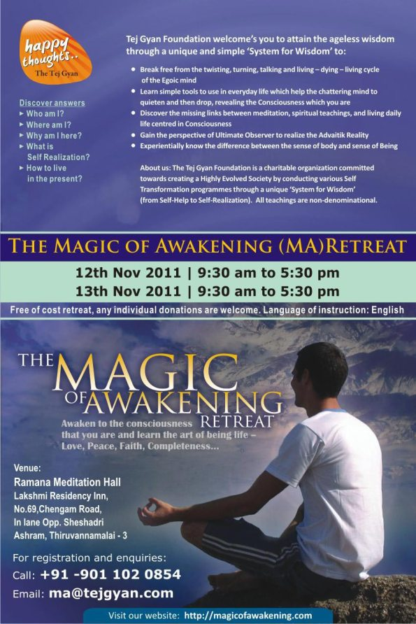 Magic of Awakening Retreat in Thiruvannamalai on 12 and 13 Nov 2011