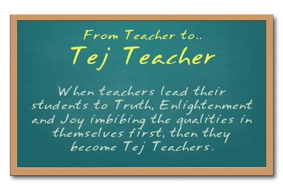 From Teacher to Tej Teacher