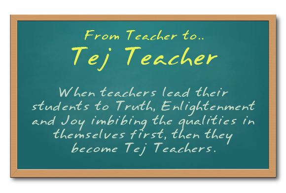 From Teacher to Tej Teacher