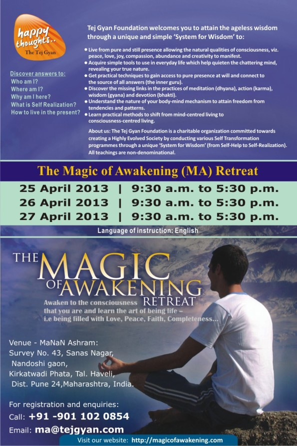 The Magic of Awakening Retreat in Pune, India on 25, 26 and 27 April 2013