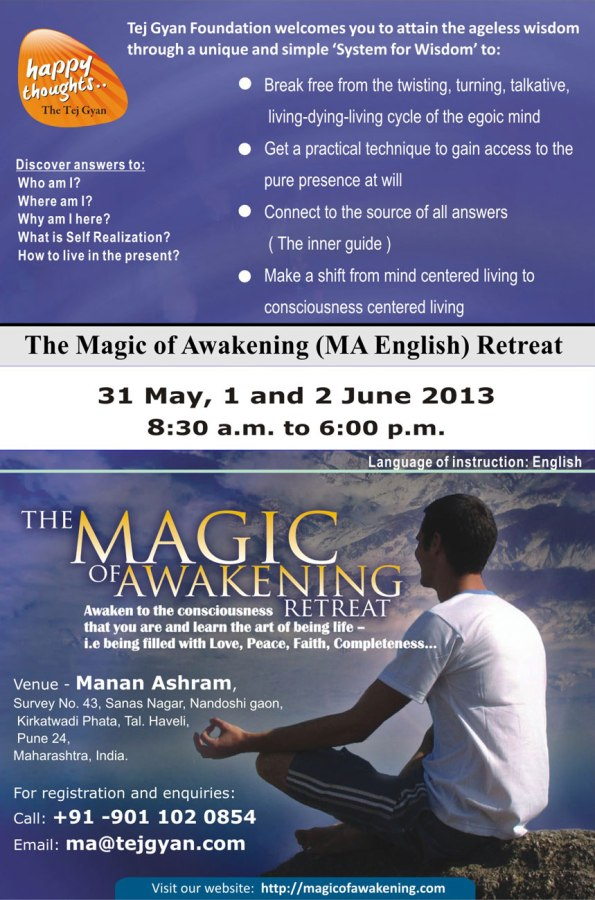 The Magic of Awakening Retreat in Pune from 31 May to 2 June 2013