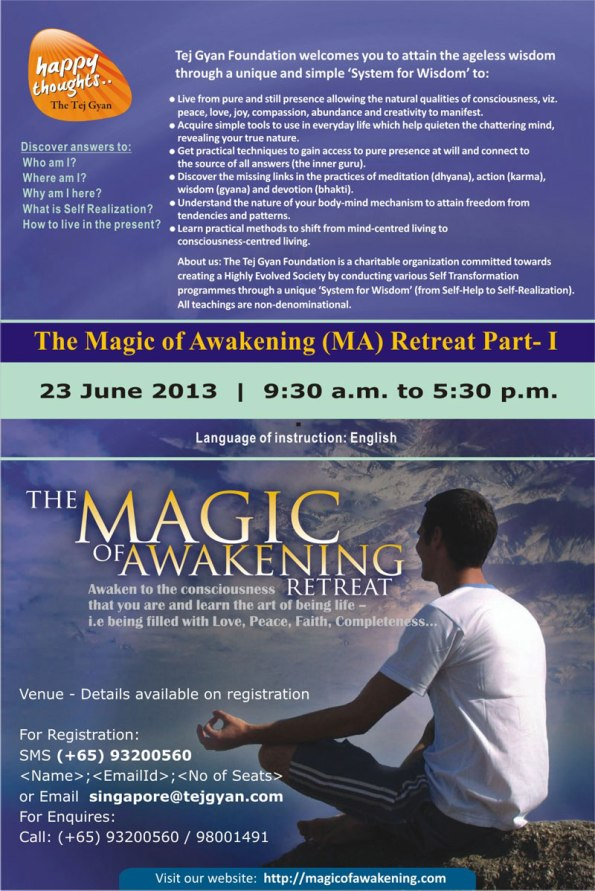 The Magic of Awakening (MA) Retreat Part-I in Singapore