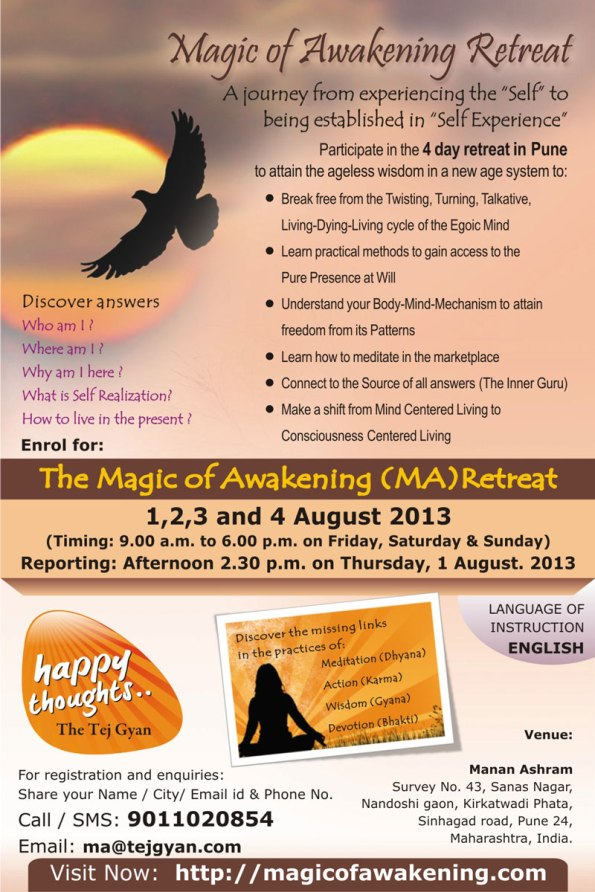 Magic of Awakening ( MA English ) in August at MaNaN Ashram Pune
