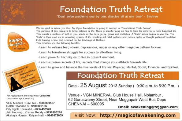 Attend a day long ' Foundation Truth Retreat ' in Chennai