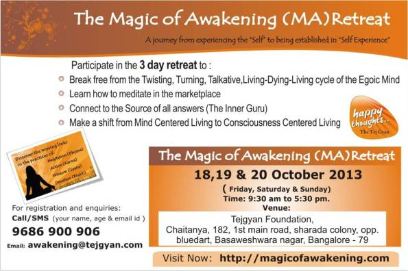 Attend ' Magic of Awakening Retreat ' in B'lore