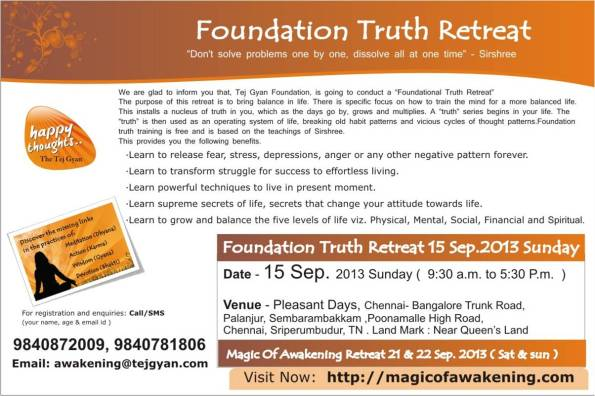 Foundation Truth Spiritual Retreat on 15th of September 2013, Chennai.