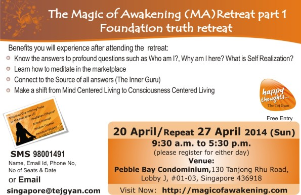 The Magic of Awakening Retreat – Part I in Singapore on April 27th 2014