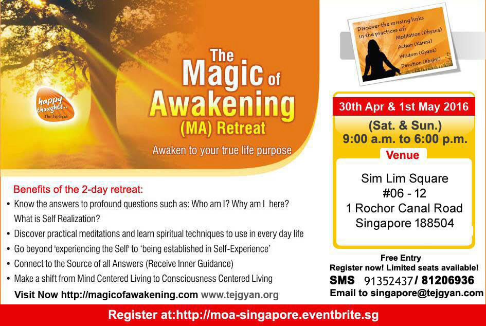 Magic of Awakening Retreat Singapore, Apr 30-May 1, 2016
