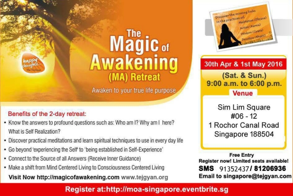 Magic of Awakening Retreat Singapore, Apr 30-May 1, 2016